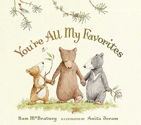 You're All My Favorites By McBratney, Sam/ Jeram, Anita (ILT)