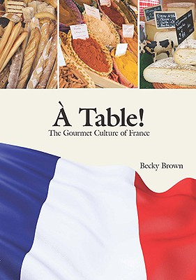 A Table! By Brown, Becky A.